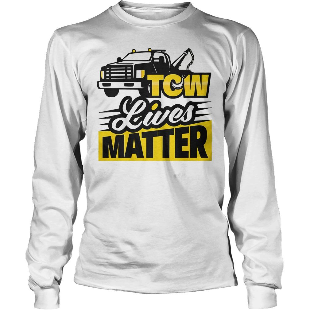 Tow Lives Matter Longsleeve