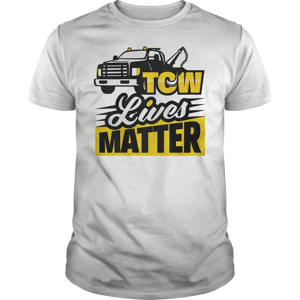 Tow Lives Matter T Shirt