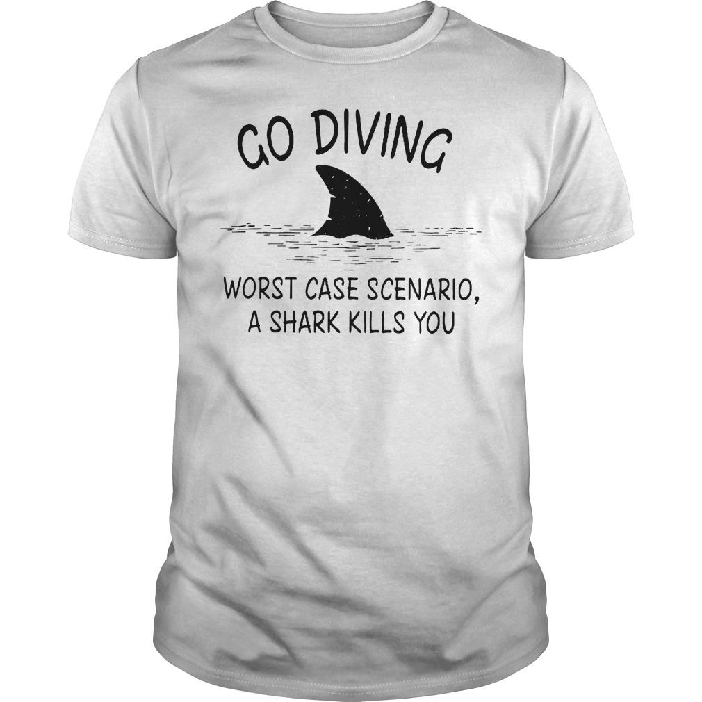Go Diving Worst Case Scenario A Shark Kills You T-Shirt Classic Guys / Unisex Tee