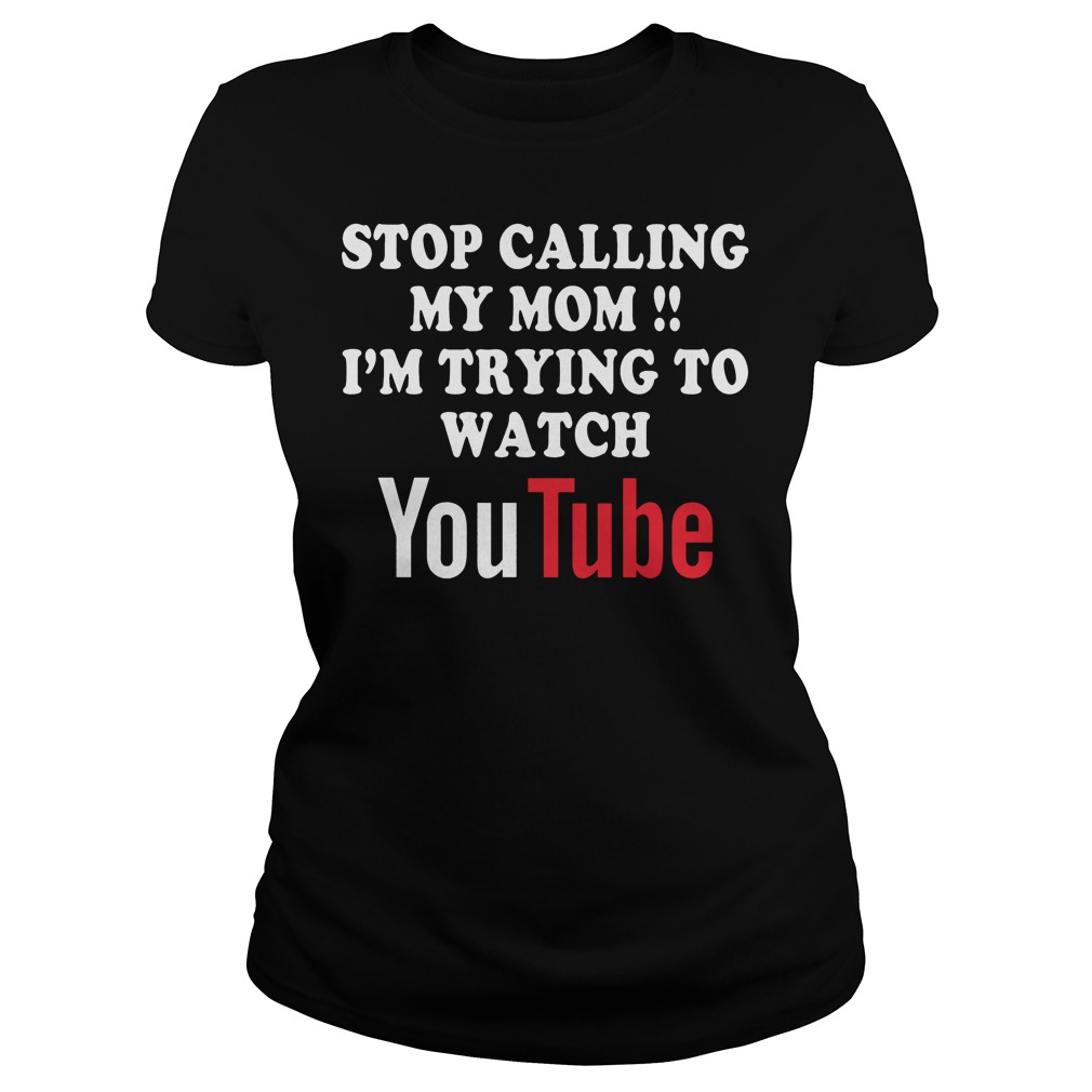 I'm Trying To Watch Youtube T-Shirt Classic Ladies Tee