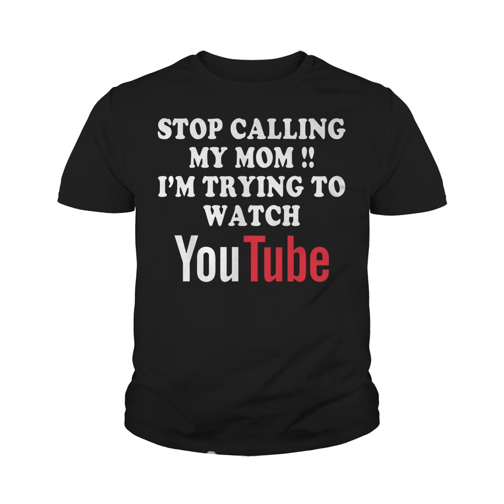 I'm Trying To Watch Youtube T-Shirt Youth Tee