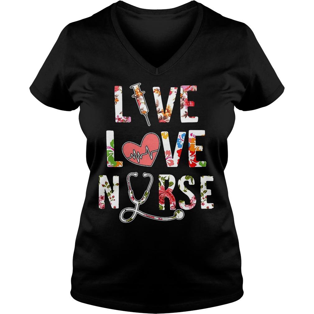 Premium Flower Live Love Nurse T-Shirt Ladies V-Neck