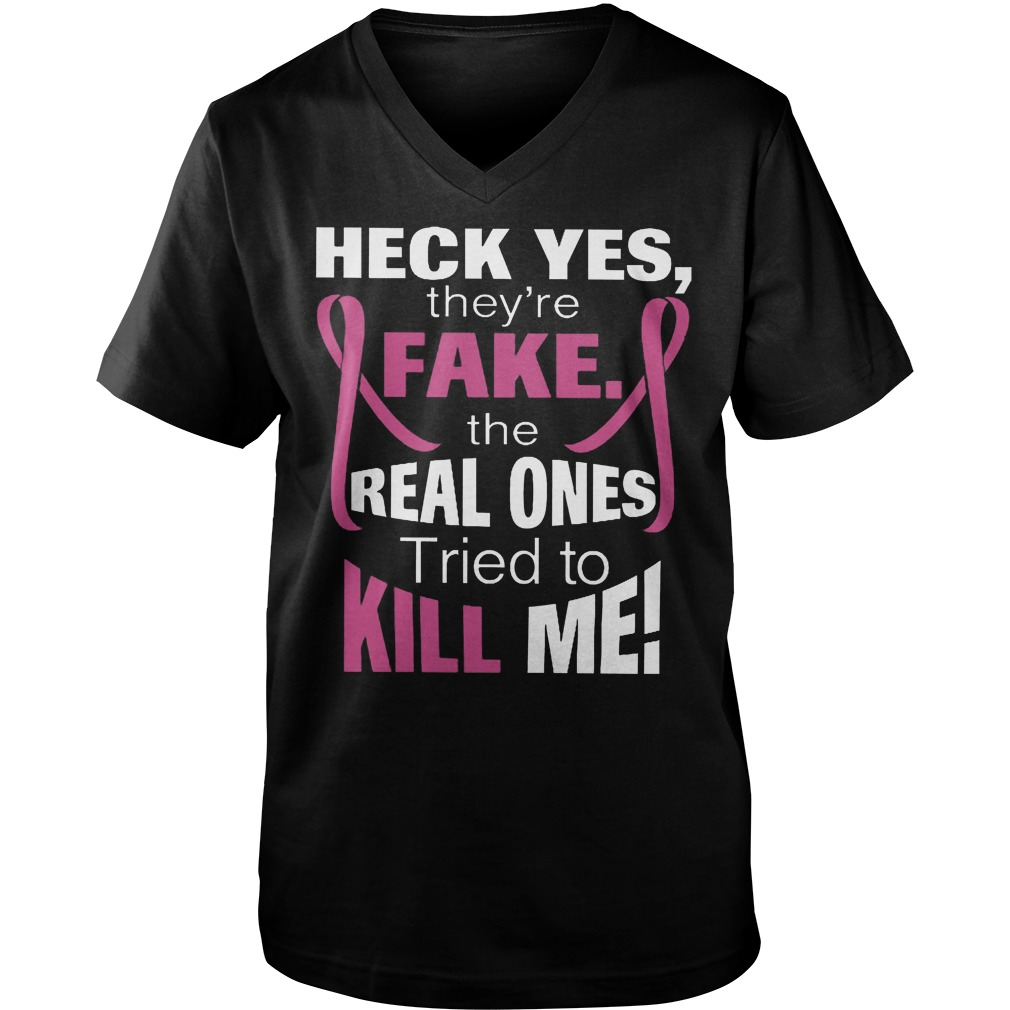The Real Ones Tried To Kill Me T-Shirt Guys V-Neck