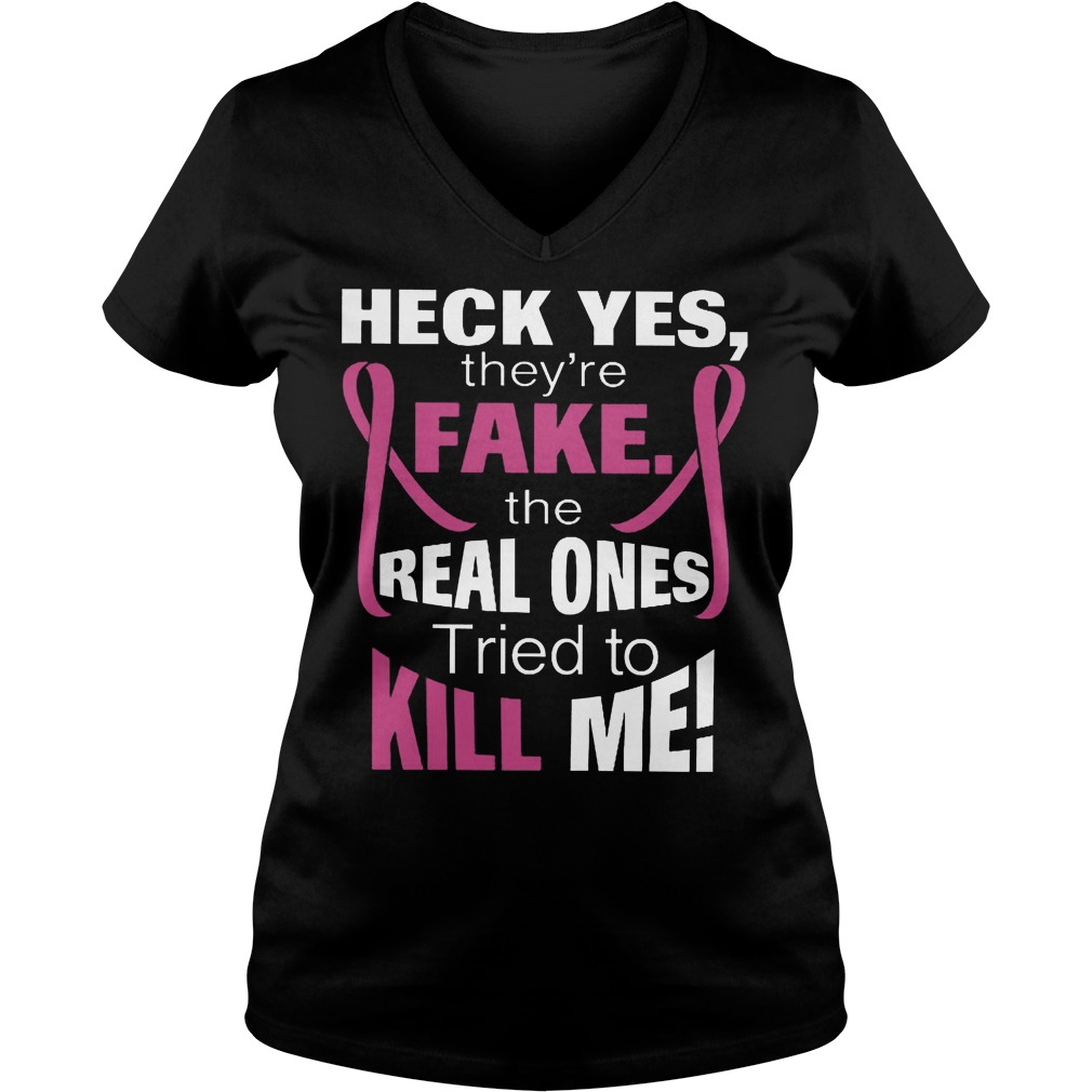 The Real Ones Tried To Kill Me T-Shirt Ladies V-Neck