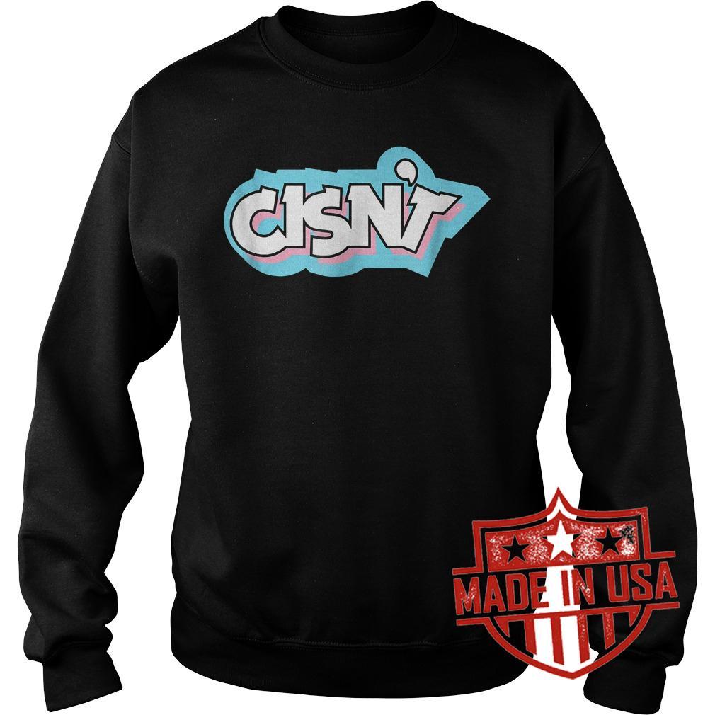 Best Price Cisn't Transgender Awareness Community Flag shirt Sweatshirt Unisex