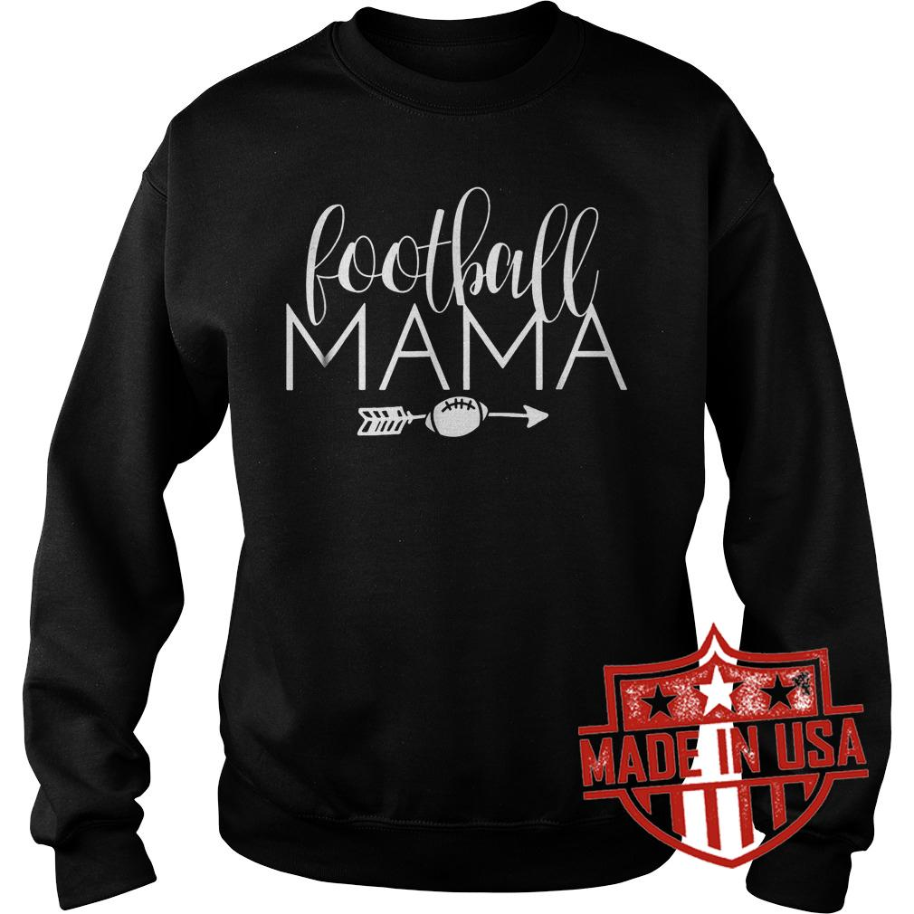 Best Price Football Mama shirt Sweatshirt Unisex
