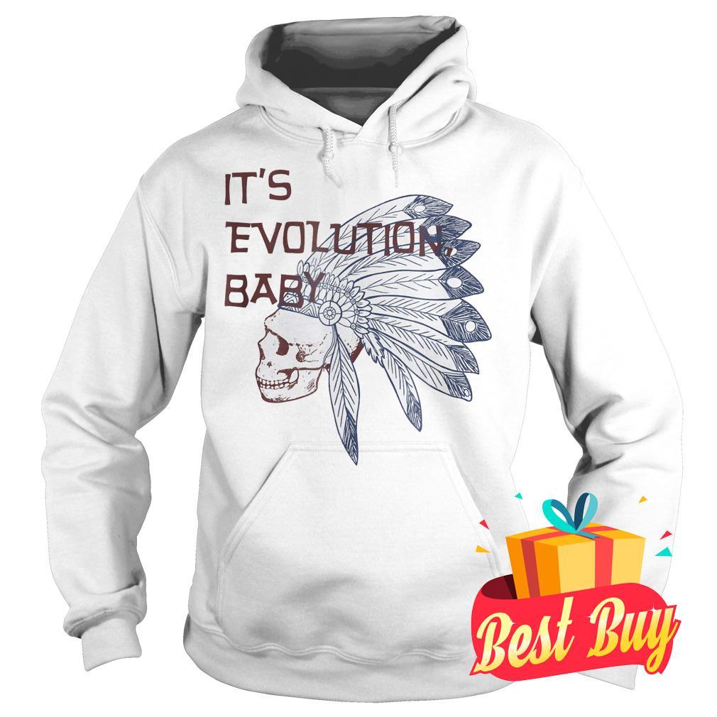 Best Price It's Evolution Baby shirt Hoodie