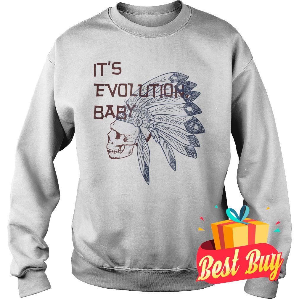 Best Price It's Evolution Baby shirt Sweatshirt Unisex