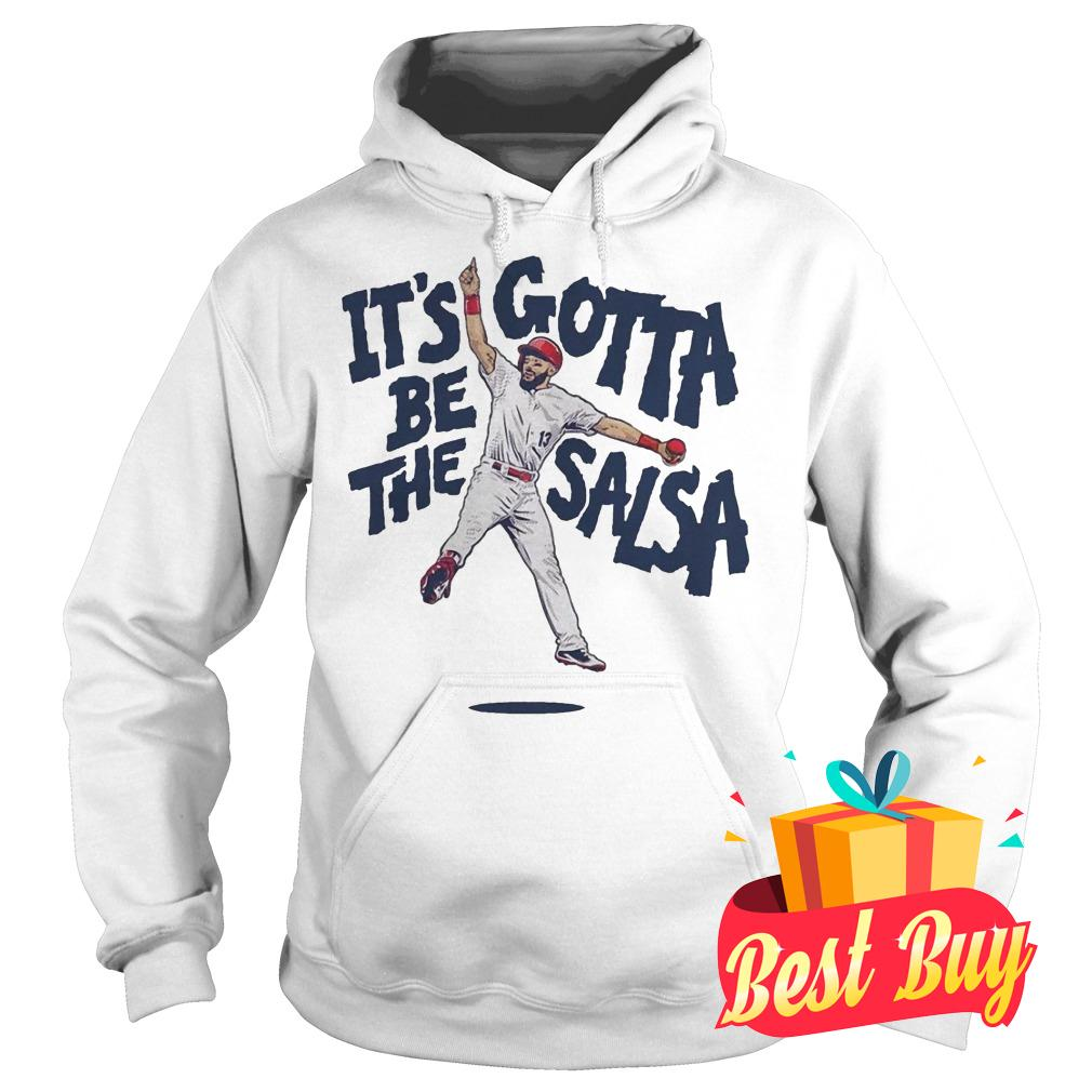 Best Price Matt Carpenter It's Gotta Be The Salsa Shirt Hoodie
