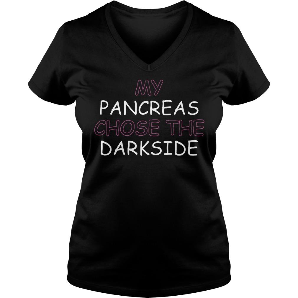 Best Price My Pancreas Chose The Darkside T-Shirt Ladies V-Neck