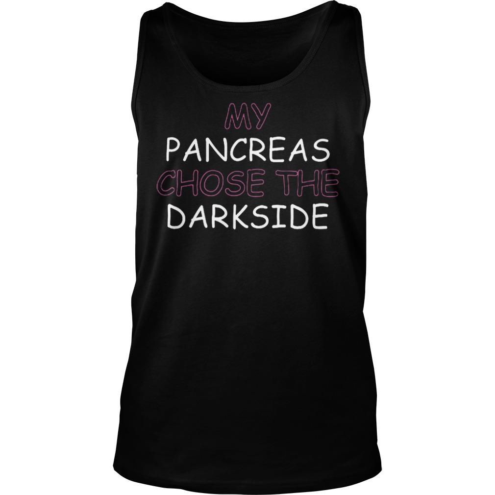 Best Price My Pancreas Chose The Darkside T-Shirt Tank Top Unisex