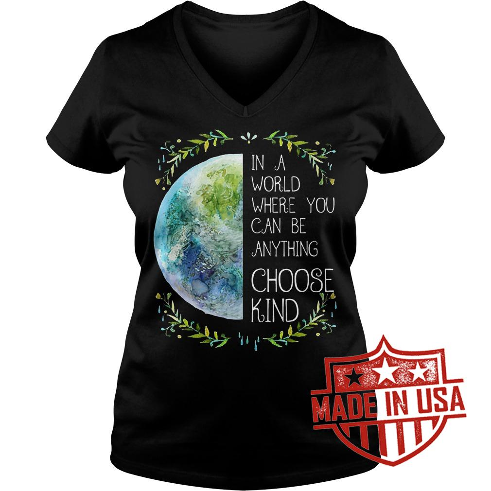 Best Price Natural Hippie In a word where you can be anything choose kind shirt Ladies V-Neck
