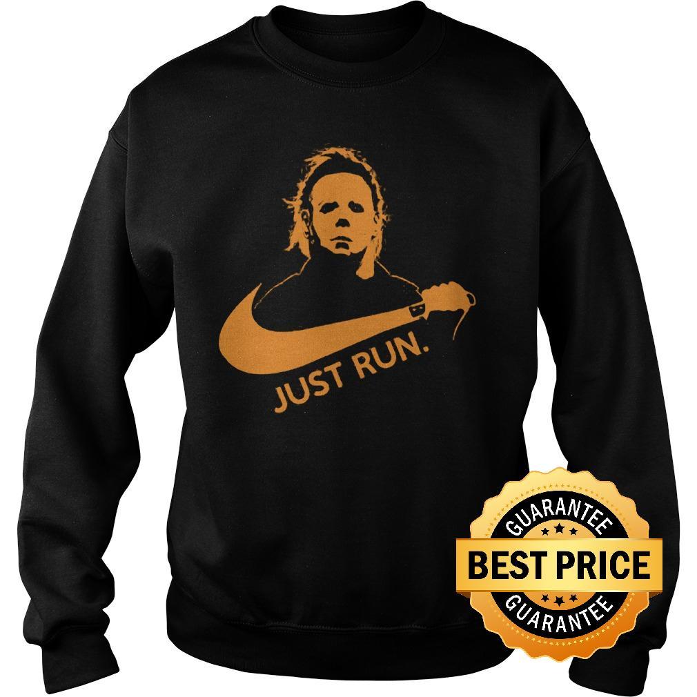 Best Price Nike Michael Myer Just run shirt Sweatshirt Unisex