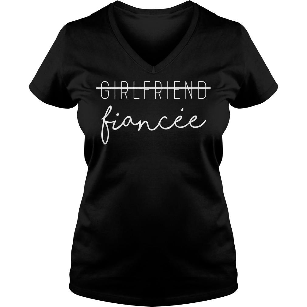 Premium Girlfriend Promoted to Fiancee shirt Ladies V-Neck