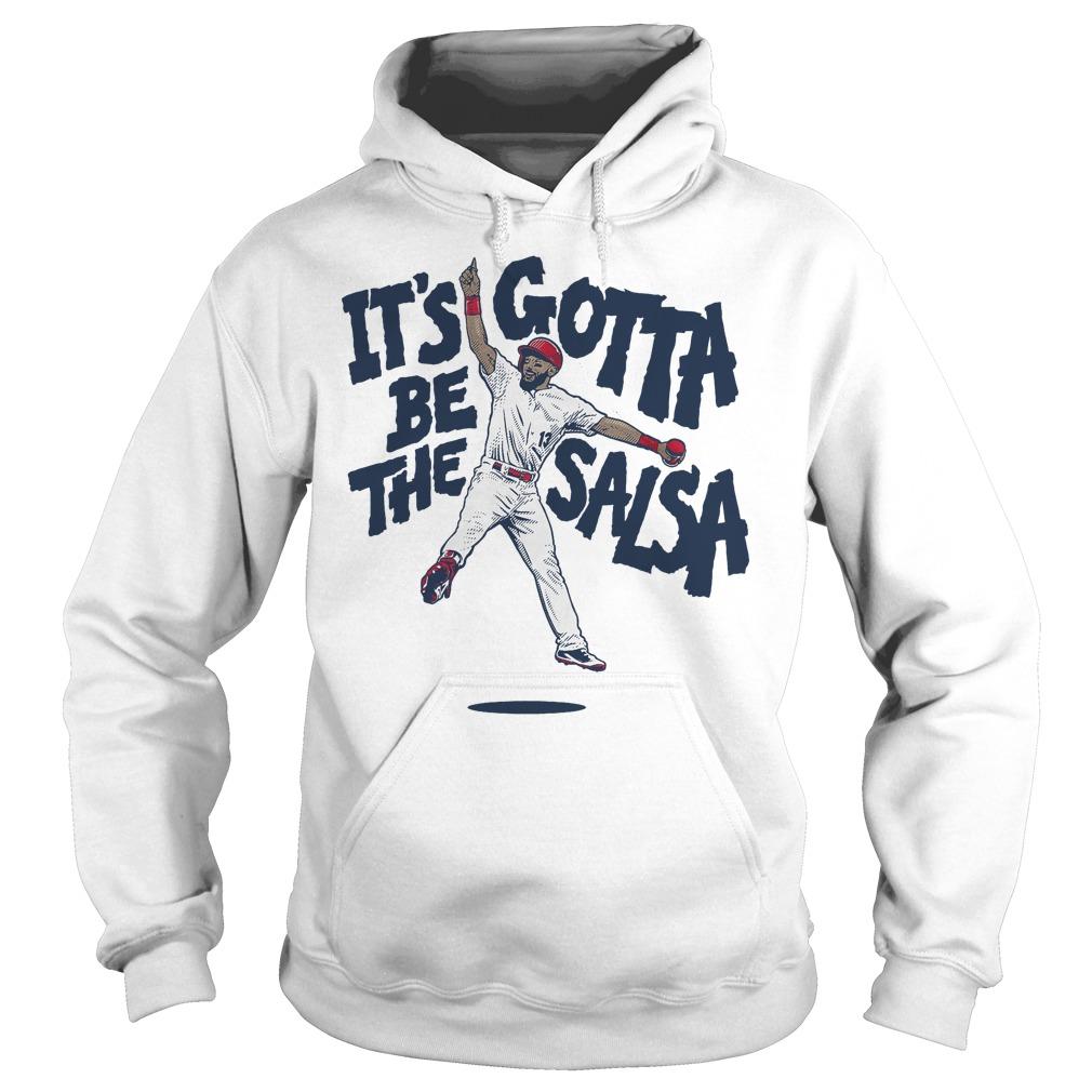 Premium Matt Carpenter It's Gotta be the Salsa shirt Hoodie