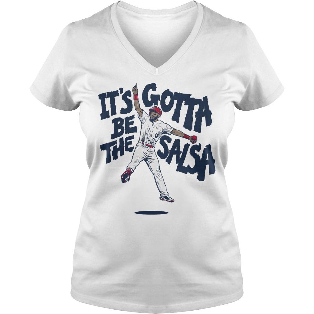 Premium Matt Carpenter It's Gotta be the Salsa shirt Ladies V-Neck