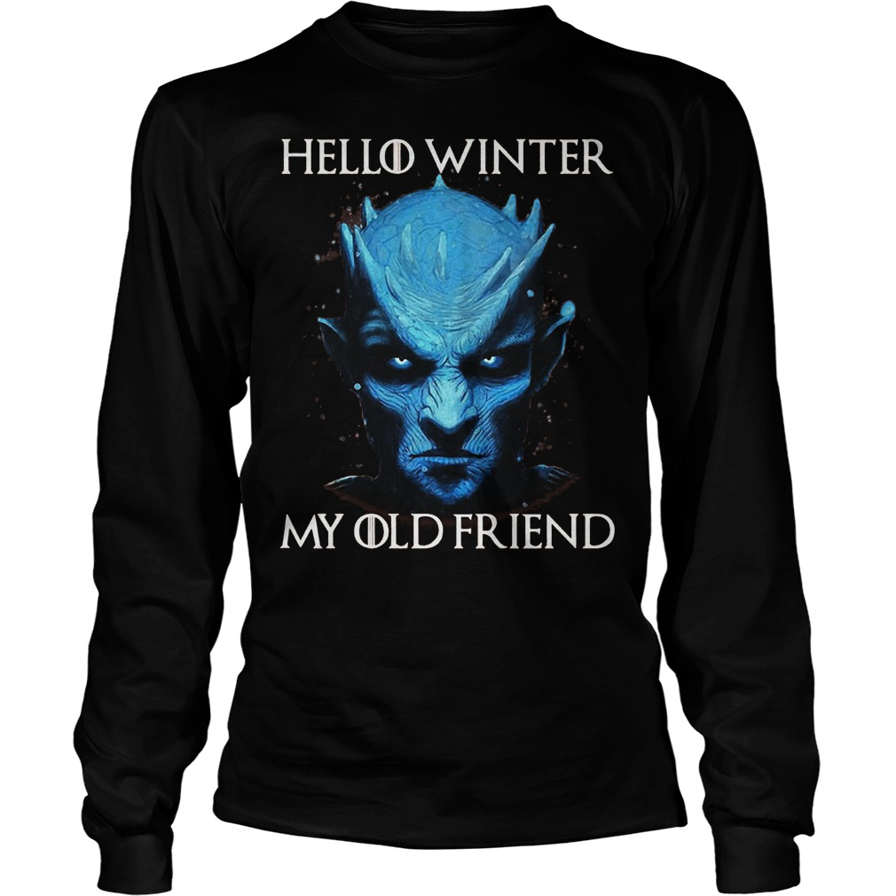 Night King Game Of Thrones T Shirt: Game Of Thrones Night King Hello Winter My Old Friend Shirt