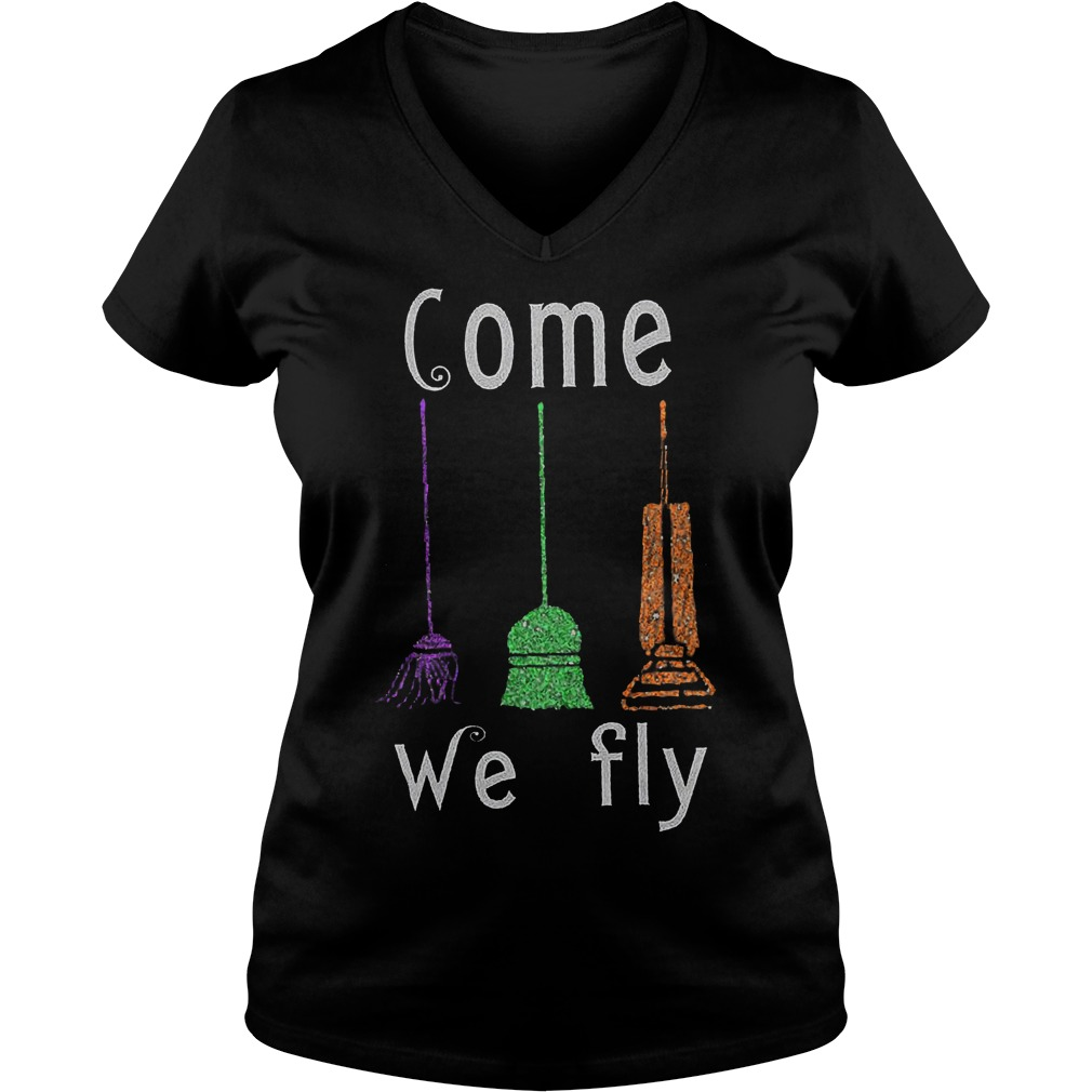 Hocus Pocus Broomstick come we fly shirt Ladies V-Neck