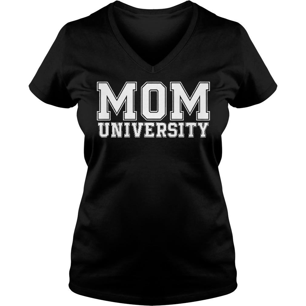 Mom university shirt Ladies V-Neck