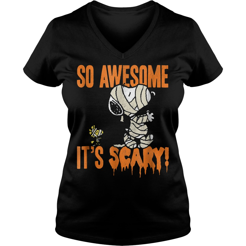 Snoopy Mummy So awesome it's scary shirt Ladies V-Neck