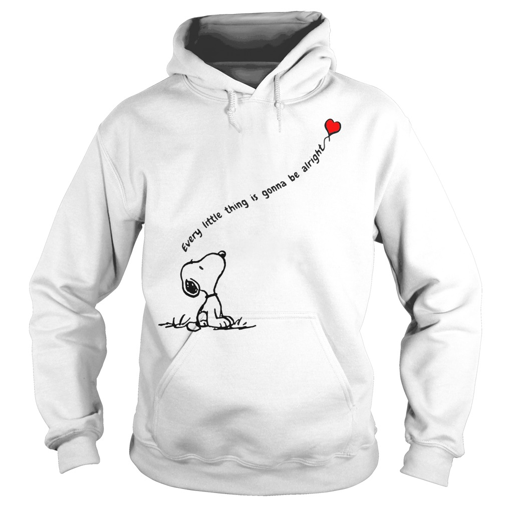 Snoopy every little thing is gonna be alright shirt shirt Hoodie