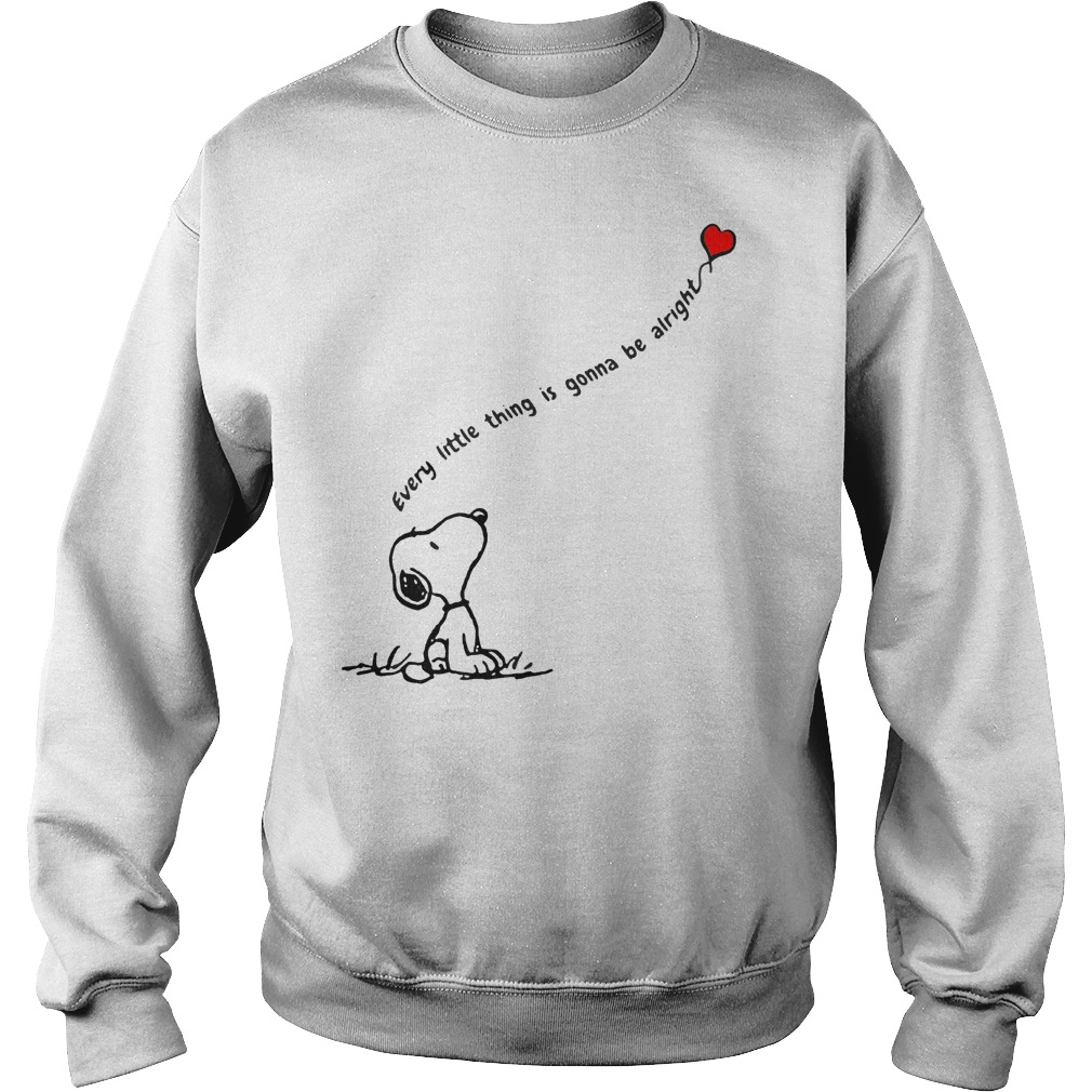 Snoopy every little thing is gonna be alright shirt shirt Sweatshirt Unisex