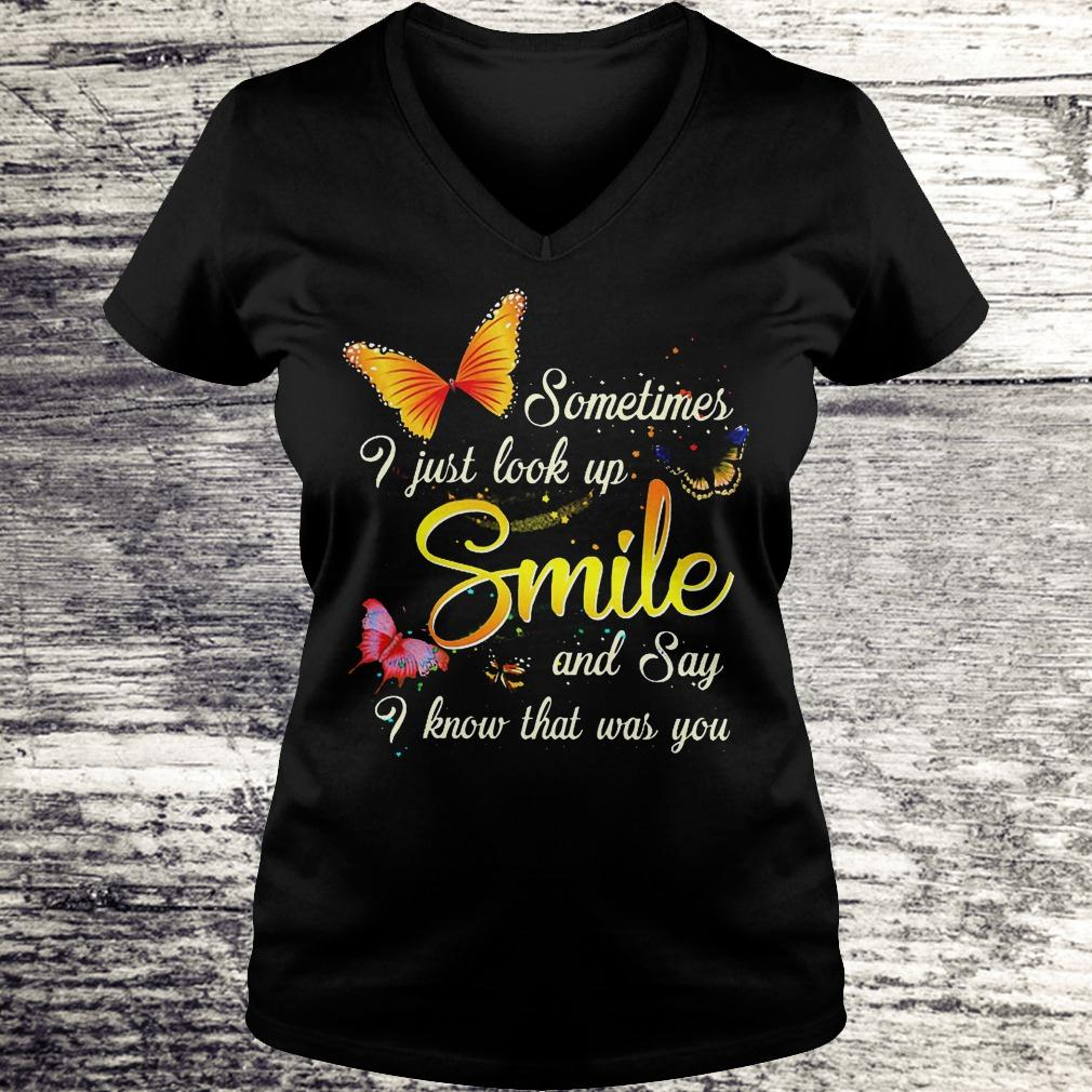 Best Price Sometimes i just look up smile and say i know that was you Shirt Ladies V-Neck