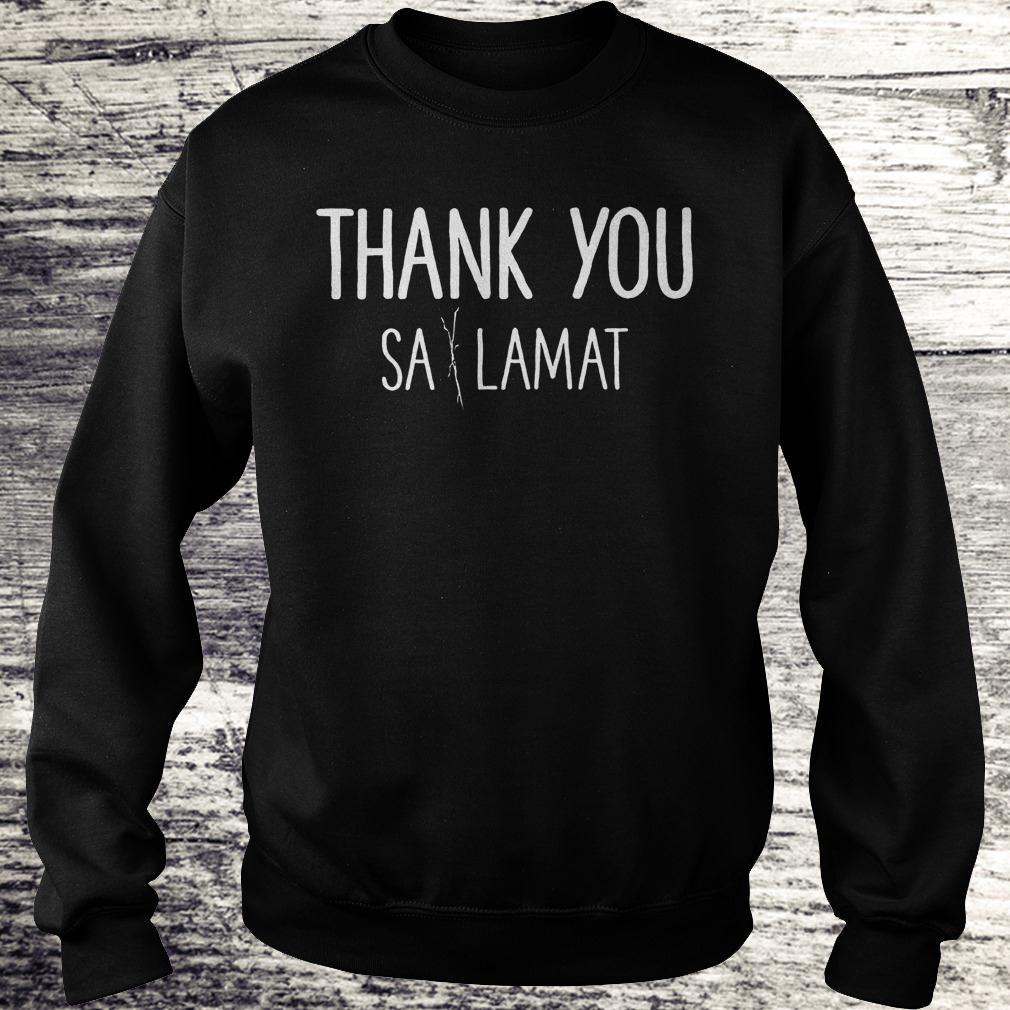 Best Price Thank you Sa Lamat Shirt Sweatshirt Unisex