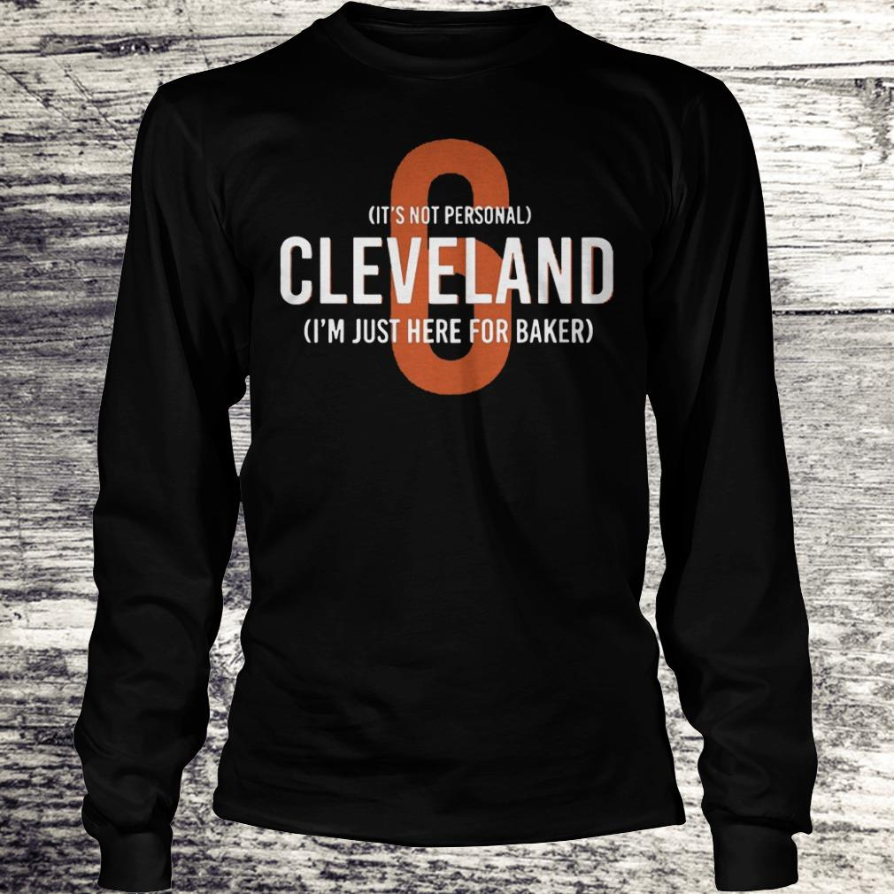 65fd40a22db Cleveland I m just here for Baker Mayfield 6 Shirt Longsleeve Tee Unisex.