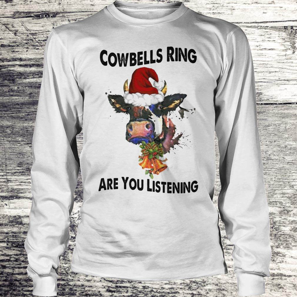 Cowbells Ring Are You Listening Cow With Christmas Bells Shirt Longsleeve Tee Unisex