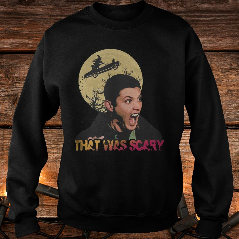 Dean Winchester That Was Scary Shirt Sweatshirt Unisex