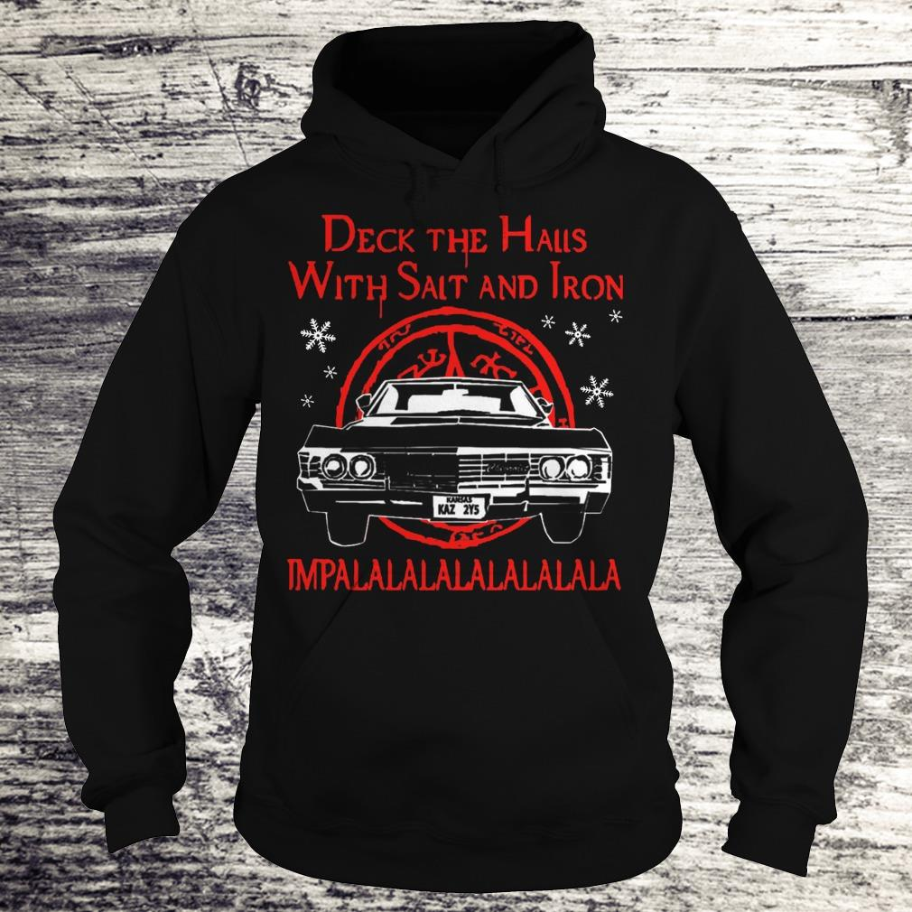 Deck The Halls With Salt And Iron Impalalala Shirt