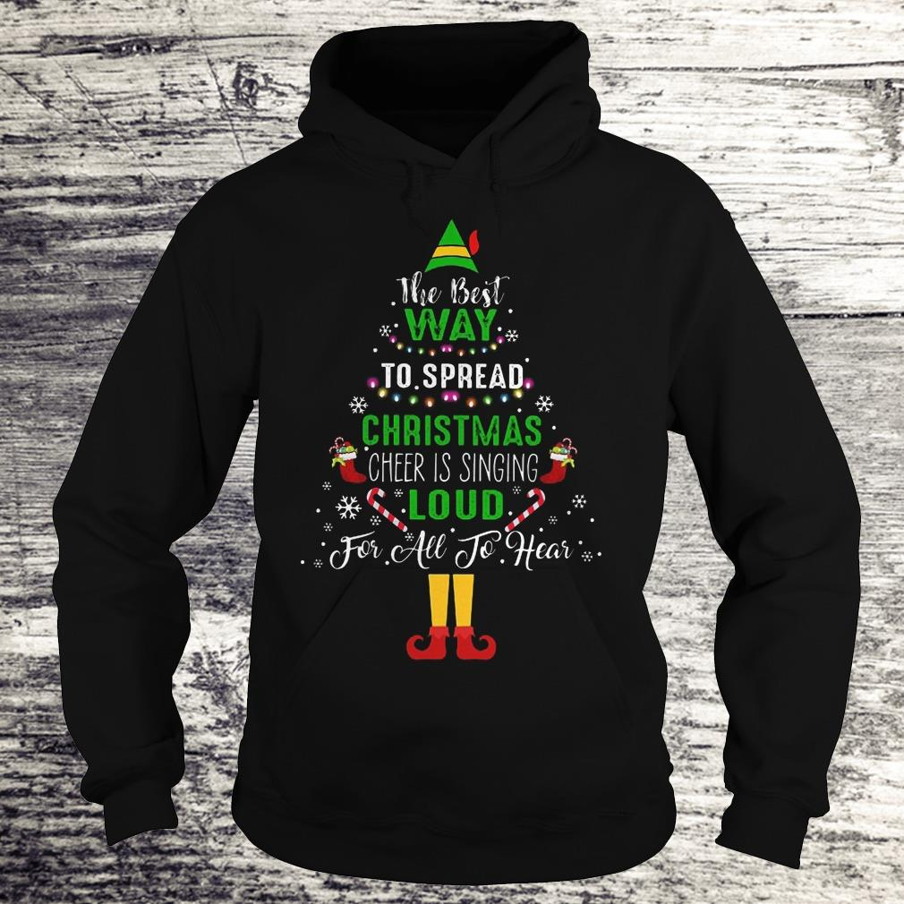 ELF Squad Christmas Shirt The Best Way To Spread Christmas Shirt Hoodie