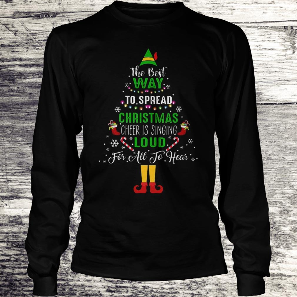 ELF Squad Christmas Shirt The Best Way To Spread Christmas Shirt Longsleeve Tee Unisex