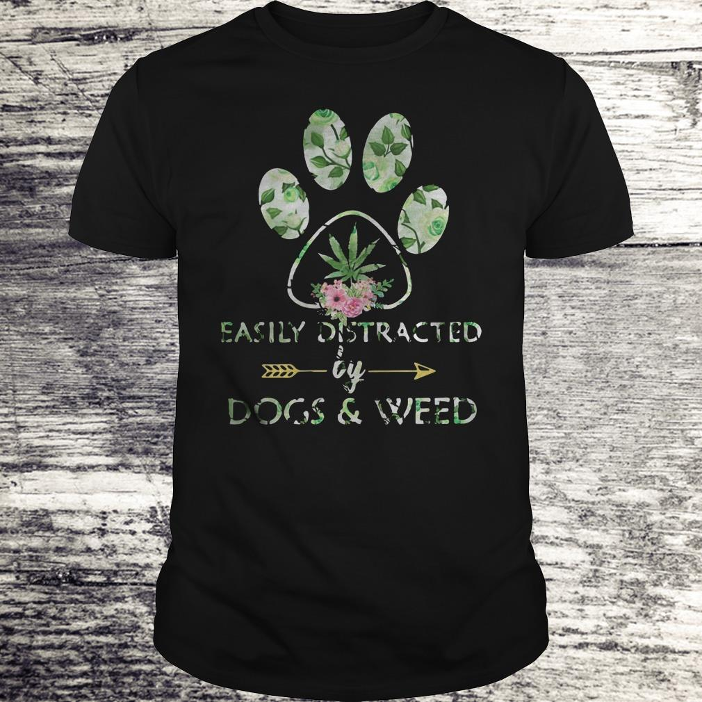 Easily Distracted By Dogs And Weed Shirt Classic Guys Unisex Tee.jpg