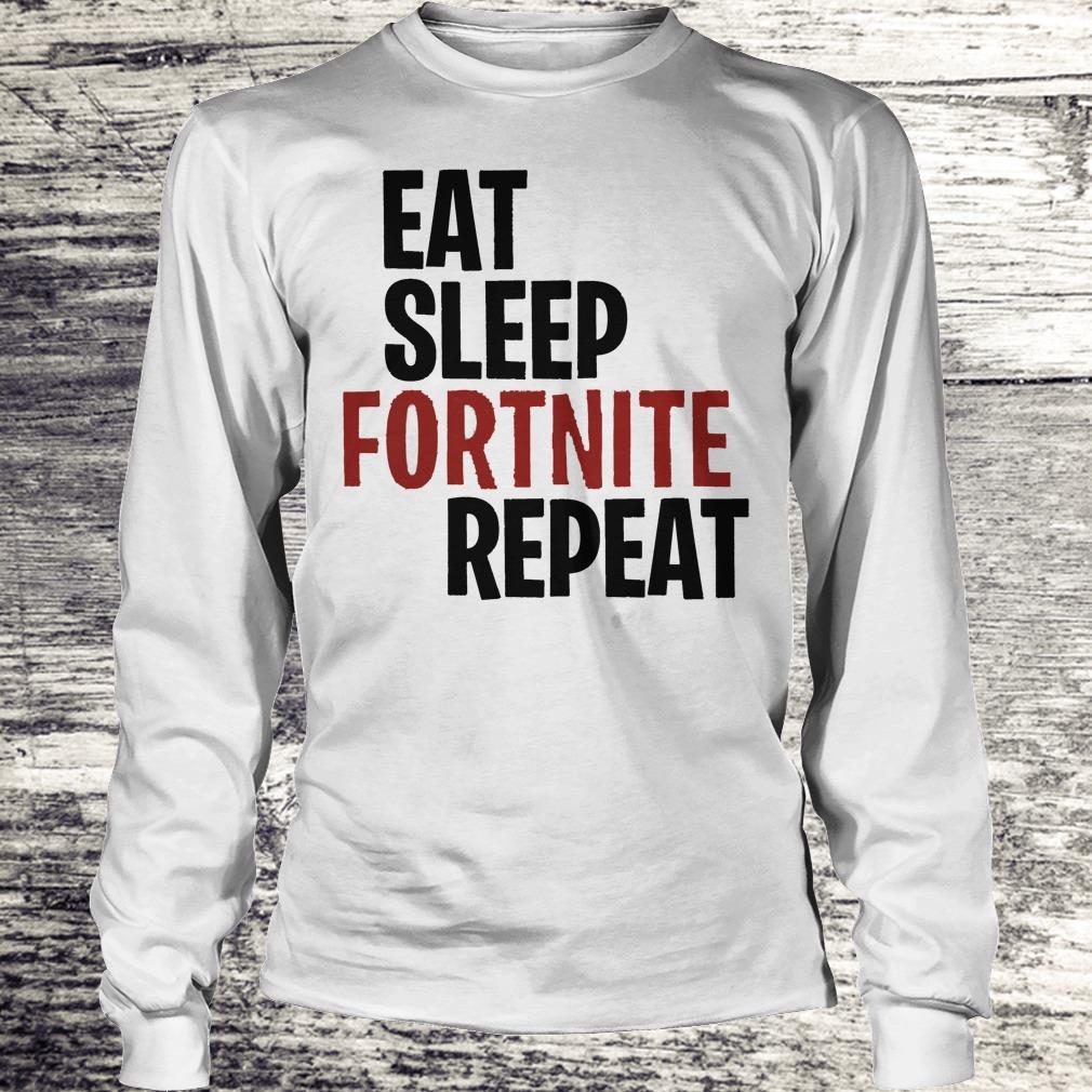 Eat Sleep Fortnite Repeat Shirt Longsleeve Tee Unisex