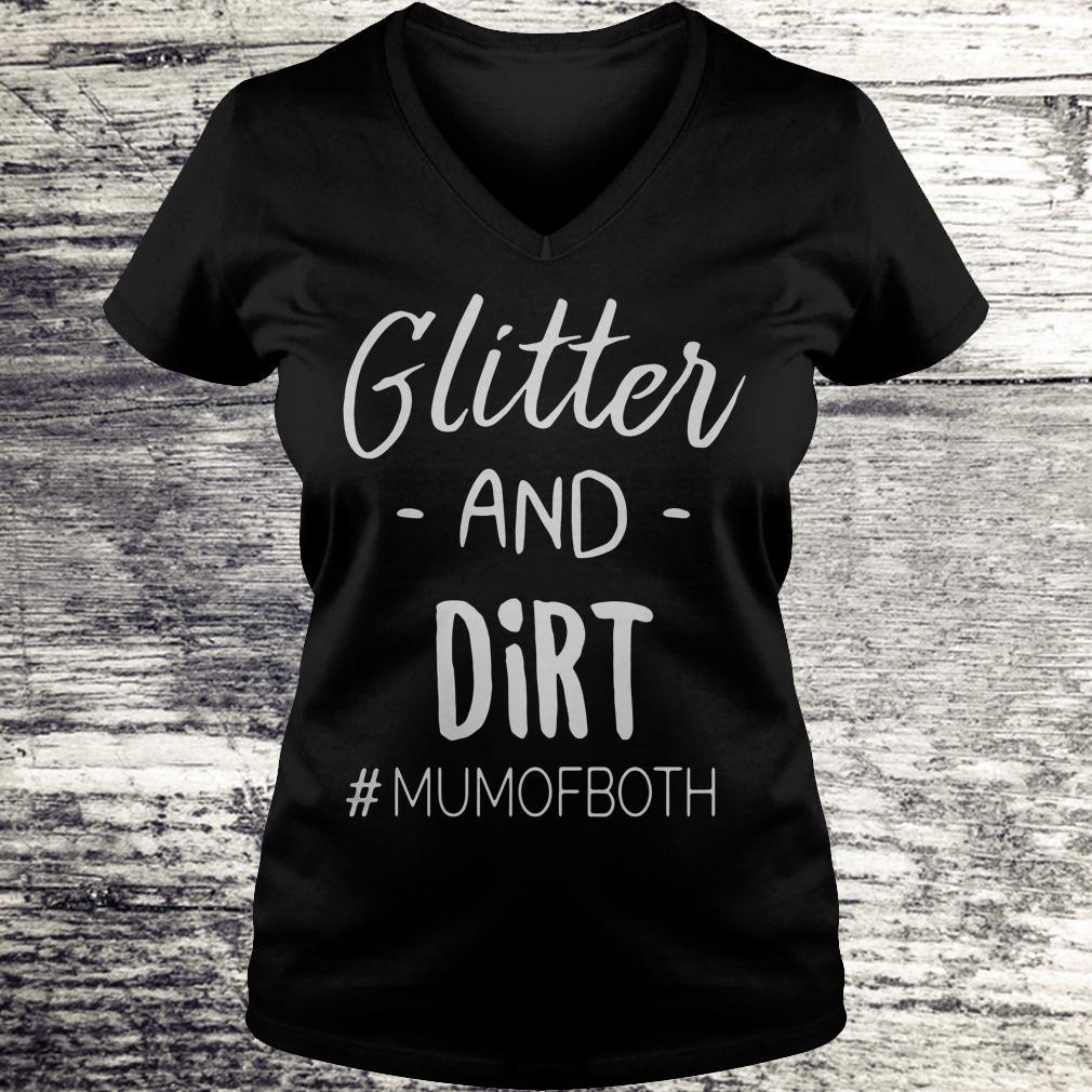 Glitter and dirt mumofboth Shirt Ladies V-Neck