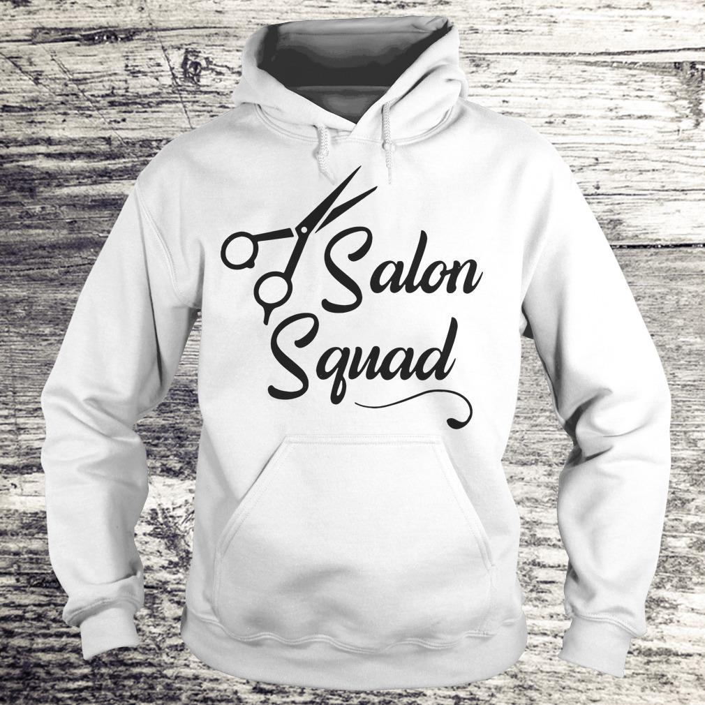 Hair stylist Salon Squad Shirt Hoodie