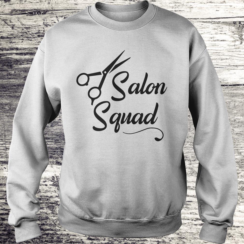 Hair stylist Salon Squad Shirt Sweatshirt Unisex