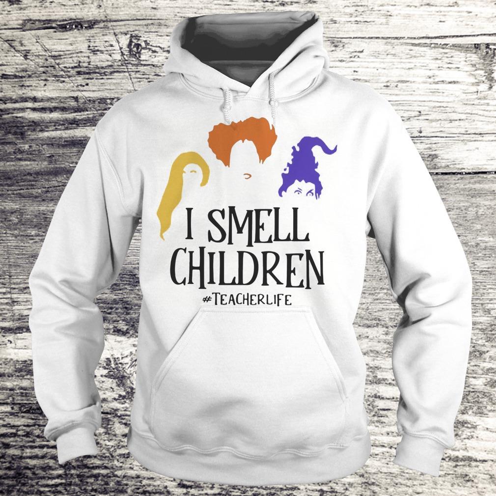 Halloween Hocus Pocus I smell children teacher life Shirt Hoodie