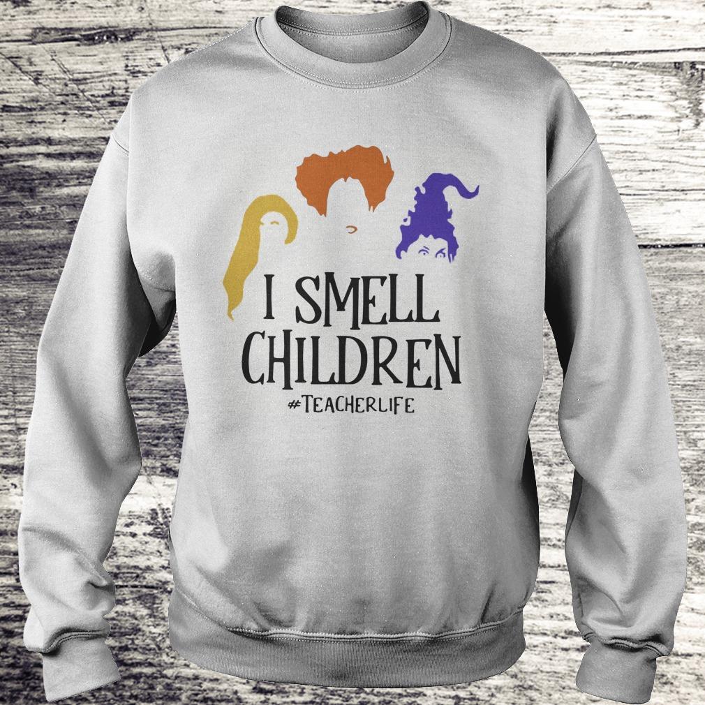 Halloween Hocus Pocus I smell children teacher life Shirt Sweatshirt Unisex