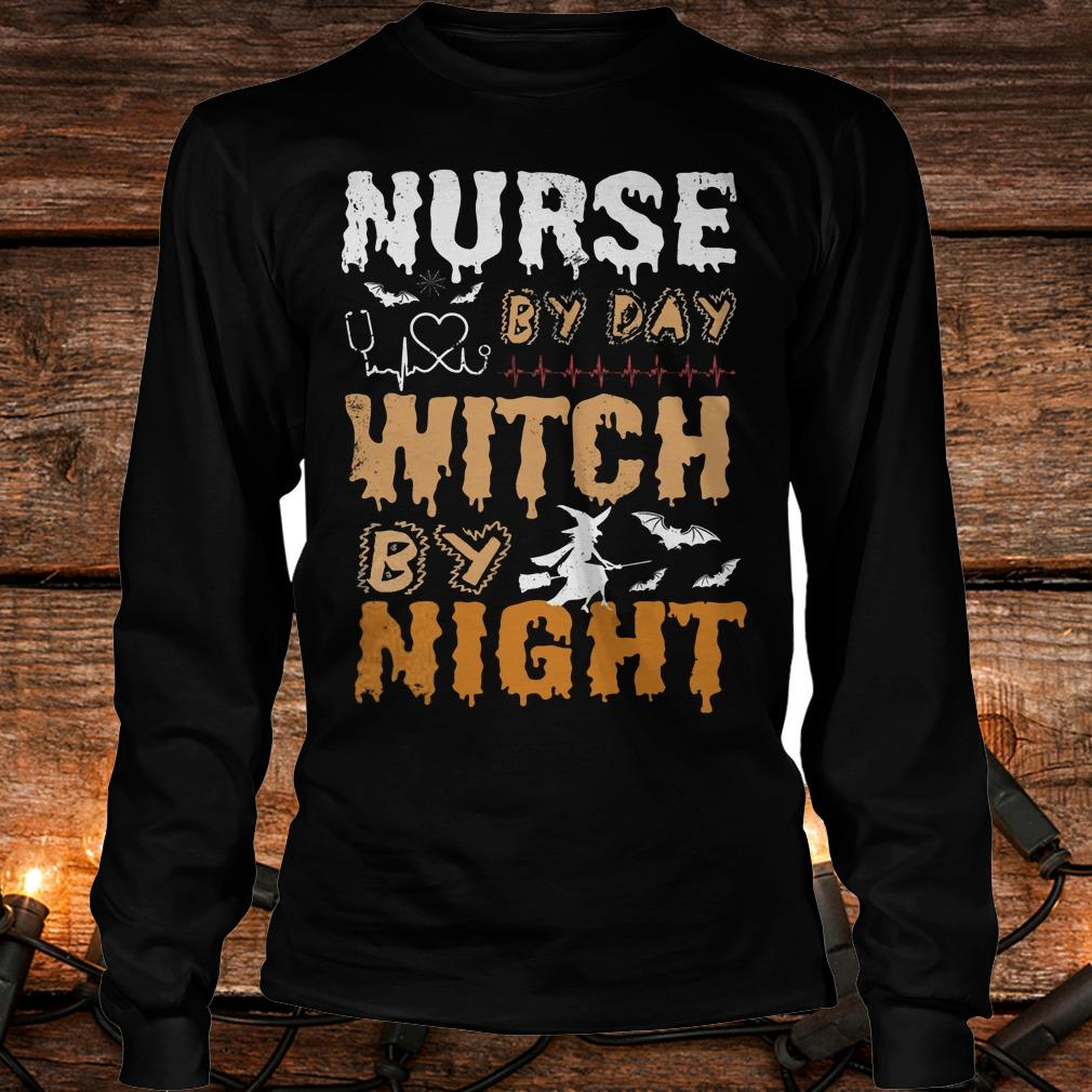 Halloween Nurse by day Witch by Night Shirt Longsleeve Tee Unisex