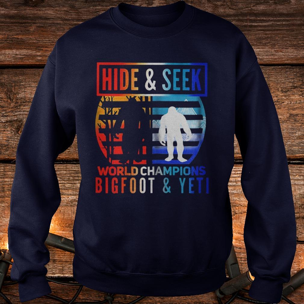 Hide And Seek World Champions Bigfoot And Yeti Shirt Sweatshirt Unisex