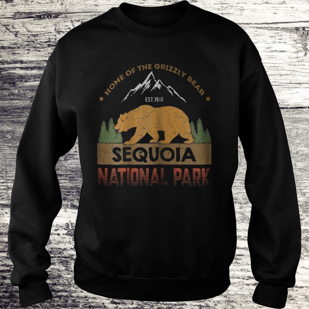 Home Of The Grizzly Bear Sequoia National Park Sweatshirt Sweatshirt Unisex