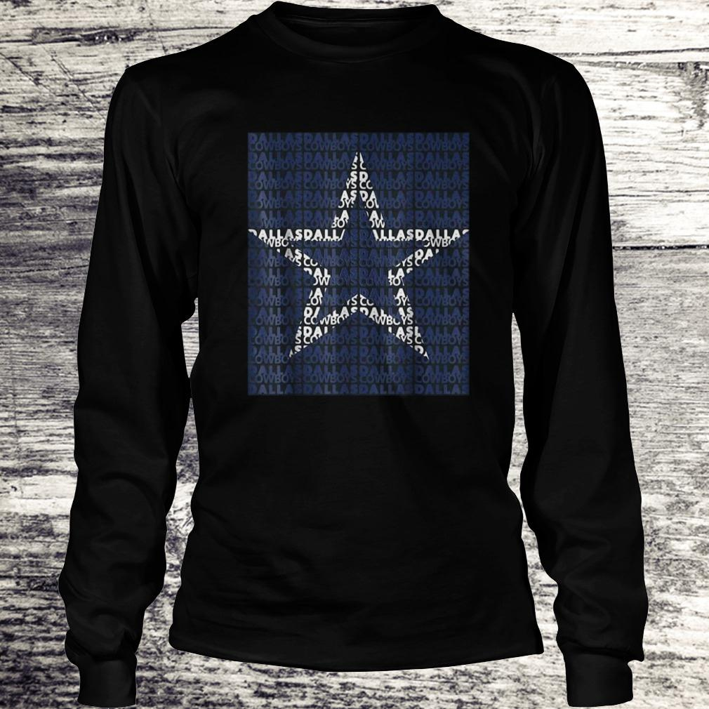 Hot Dallas football Dallas city Cowboys star Shirt Longsleeve Tee Unisex