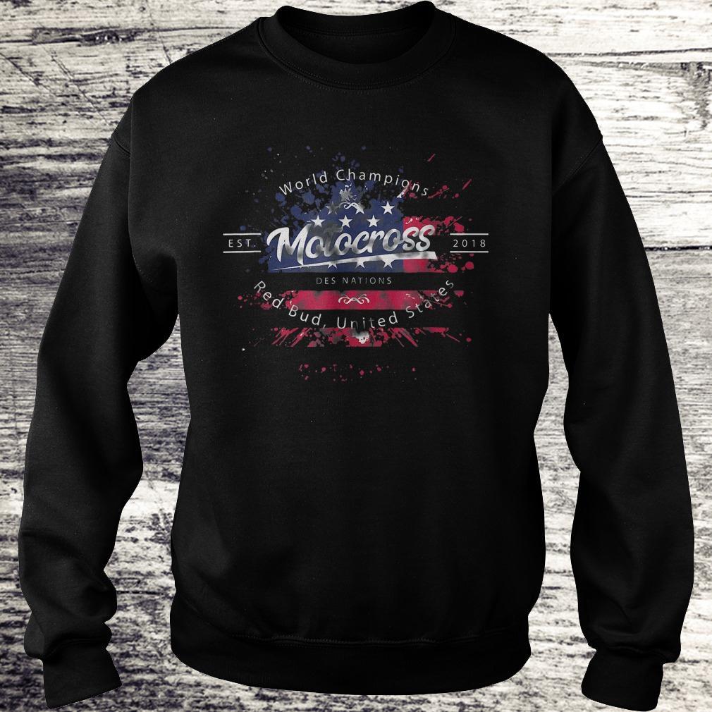 Hot World champion motocross des nations red bud united states Shirt Sweatshirt Unisex