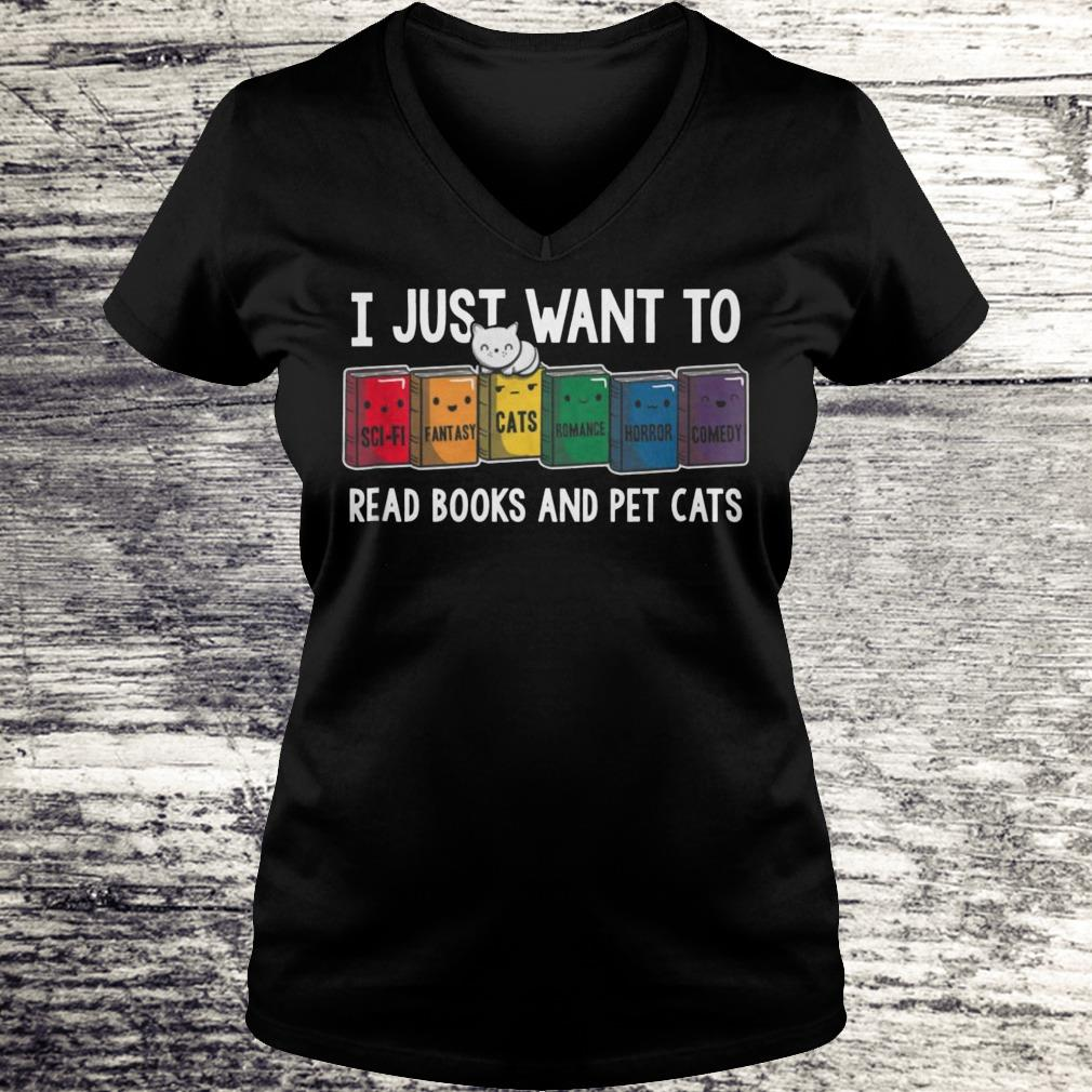 I Just Want To Read Books And Pet Cats Shirt Ladies V-Neck