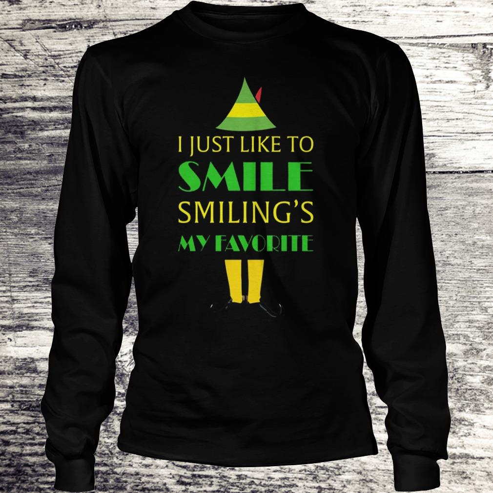 I just like smile Elf Smiling's My Favorite Shirt Longsleeve Tee Unisex
