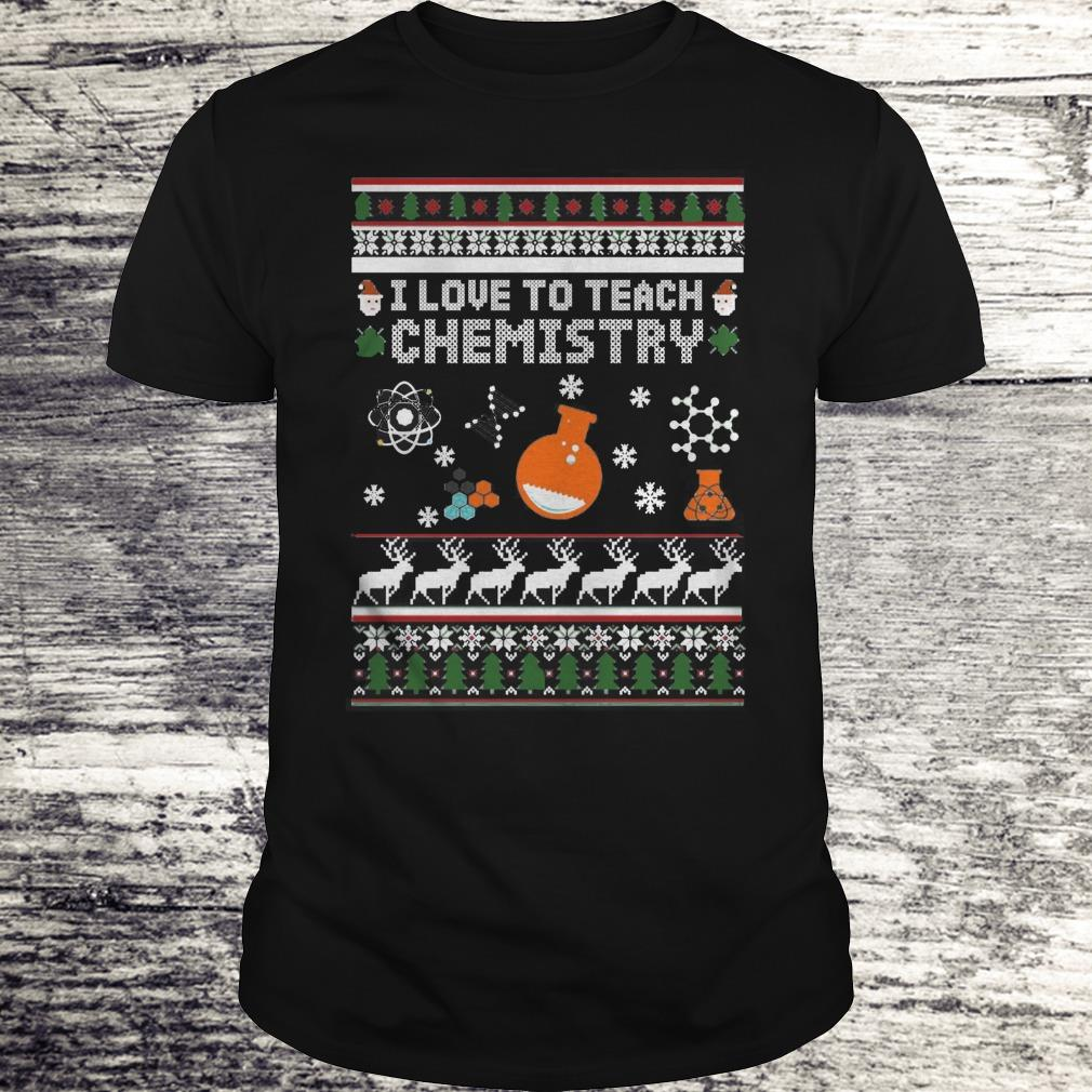 I Love To Teach Chemistry Christmas Shirt Classic Guys Unisex Tee.jpg