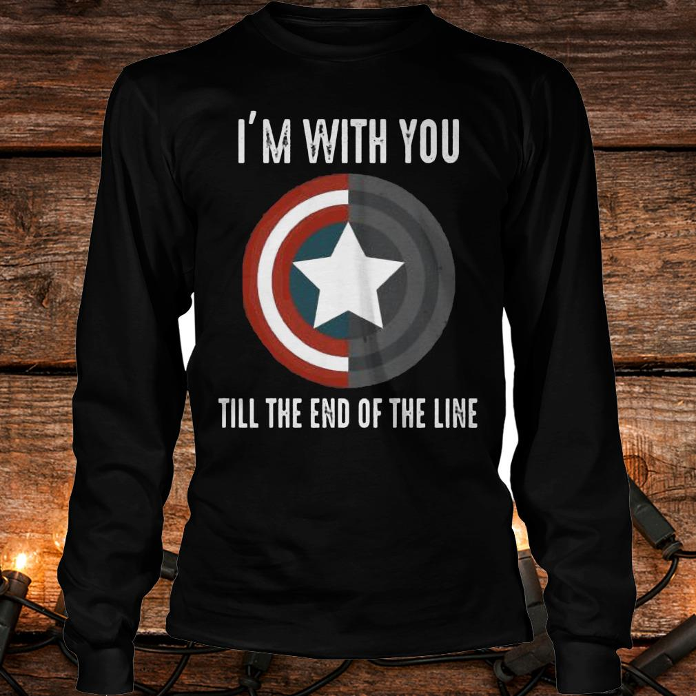 I'm with you till the end of the line Shirt Longsleeve Tee Unisex